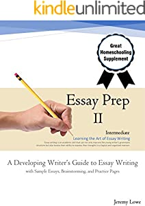 Essay Prep 2: A Developing Writer's Guide to Essay Writing (English Edition)