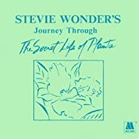 Journey Through the Secret Life of Plants by STEVIE WONDER (2012-09-25)