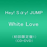 White Love(初回限定盤1)(CD+DVD)
