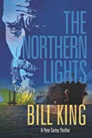 The Northern Lights (Pete Cortez Thrillers)
