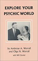 Explore Your Psychic World