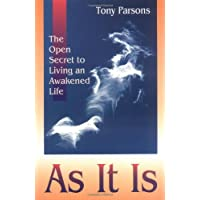 As It Is: The Opened Secret to an Awakened Life