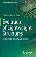 Evolution of Lightweight Structures: Analyses and Technical Applications (Biologically-Inspired Systems)