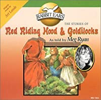 Red Riding Hood & Goldilocks
