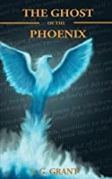 The Ghost of the Phoenix