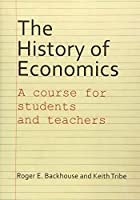 The History of Economics: A Course for Students and Teachers