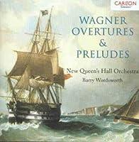 Wagner;Overtures