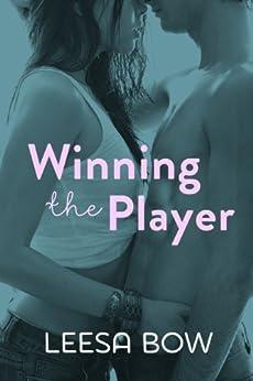 Winning the Player: Destiny Romance: Destiny Romance by [Bow, Leesa]