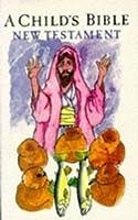 A Child's Bible (Piccolo Books)