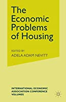 The Economic Problems of Housing