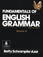 FUNDAMENTALS OF ENG GRAMMAR (2ND) VOL-B (Fundamentals of English Grammar)