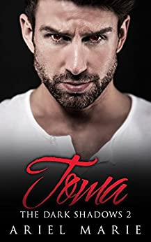 Toma (The Dark Shadows Book 2) by [Marie, Ariel]