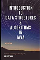 Introduction To Data Structures and Algorithms in Java