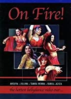 On Fire: Hottest Bellydance Dvd Ever [Import]