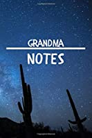 Grandma Notes: GrandmaGift Journal / Notebook / Diary / Unique Greeting Card Alternative