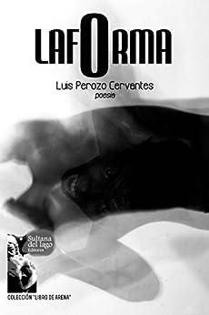 lafOrma (Spanish Edition) by [Perozo Cervantes, Luis]