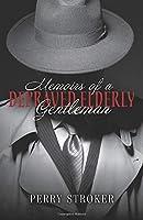 Memoirs of a Depraved Elderly Gentleman