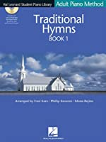 Traditional Hymns Book 1: Adult Piano Method (Hal Leonard Student Piano Library)