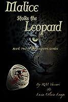 Malice Stalks the Leopard (The Vespers Series)