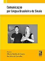 Comunicação Por Língua Brasileira De Sinais
