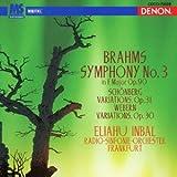 ブラームス:交響曲第3番/シェーンベルク&ウェーベルン:変奏曲