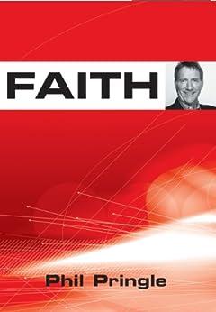 Faith by [Pringle, Phil]