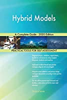 Hybrid Models A Complete Guide - 2020 Edition
