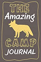 The Amazing Camp Journal: A Fun Journal for Boys and Girls to remember every moment of their incredible adventures at Camp! Wolf Cover.