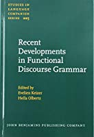 Recent Developments in Functional Discourse Grammar (Studies in Language Companion Series)