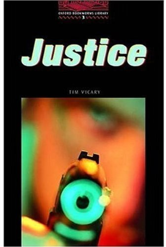 Justice: Stage 3 (Oxford Bookworms Library: Thriller & Adventure)の詳細を見る