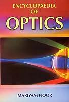 Encyclopaedia of Optics