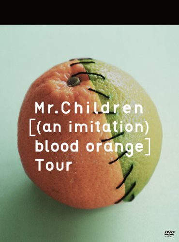 Mr.Children [(an imitation) blood orange]Tour [DVD]の詳細を見る