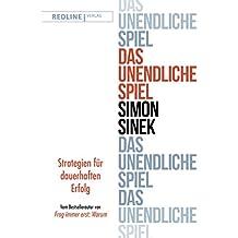 Das unendliche Spiel: Strategien für dauerhaften Erfolg (German Edition)