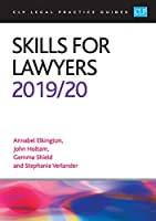 Skills for Lawyers 2019/2020 (CLP Legal Practice Guides)