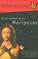 En el tiempo de las mariposas (Spanish Edition) by Julia Alvarez(2005-10-25)