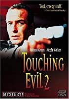 Touching Evil 2 - What Price [DVD]