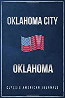 """Oklahoma City Oklahoma: Blank Lined Vintage/Retro USA Vacation Travel Journal/Notebook/Diary with Classic American Flag Design - Handy Pocket Size 6""""x9"""""""