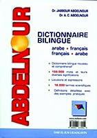 Dictionnaire Bilingue: Arabe-francais, Francais-arabe