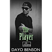 The Player: A Spiritual Warfare Romantic Thriller (The Lincolns Book 9) (English Edition)