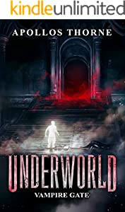 Underworld - Vampire Gate: A LitRPG Series (English Edition)