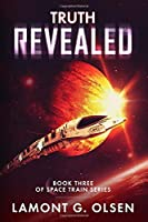 Truth Revealed (Space Train) (Volume 3)【洋書】 [並行輸入品]