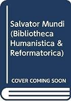 Salvator Mundi (Bibliotheca Humanistica & Reformatorica)