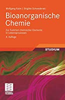 Bioanorganische Chemie: Zur Funktion chemischer Elemente in Lebensprozessen (Teubner Studienbuecher Chemie)