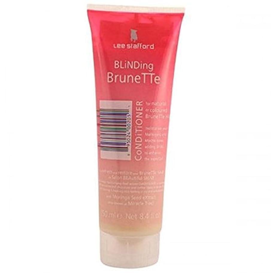 ベンチ補充ステープルLee Stafford Blinding Brunette Conditioner For Natural & Coloured Hair 250ml