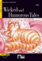 Wicked and Humorous Tales (Reading & Training: Step 4)