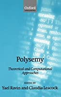 Polysemy: Theoretical and Computational Approaches (Oxford Linguistics)