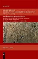 The Ramesside Period in Egypt: Studies into Cultural and Historical Processes of the 19th and 20th Dynasties (Sonderschriften Des Deutschen Archaeologischen Instituts)