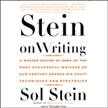 Stein on Writing: A Master Editor Shares His Craft, Techniques, and Strategies