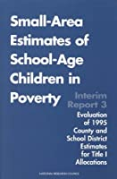Small-Area Estimates of School-Age Children in Poverty: Interim Report 3 (Compass Series)