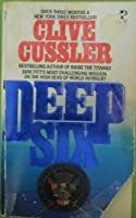 DEEP 6 (Dirk Pitt Adventure)